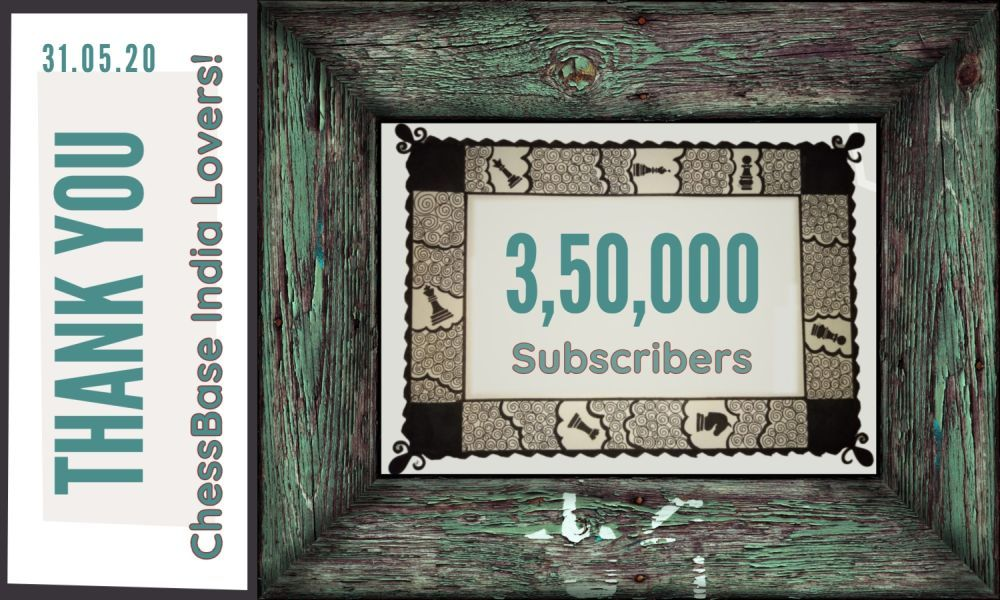 ChessBase India YouTube channel crosses 350,000 subscribers